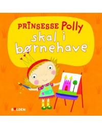 FORLAGET BOLDEN Prinsesse Polly skal i børnehave-20
